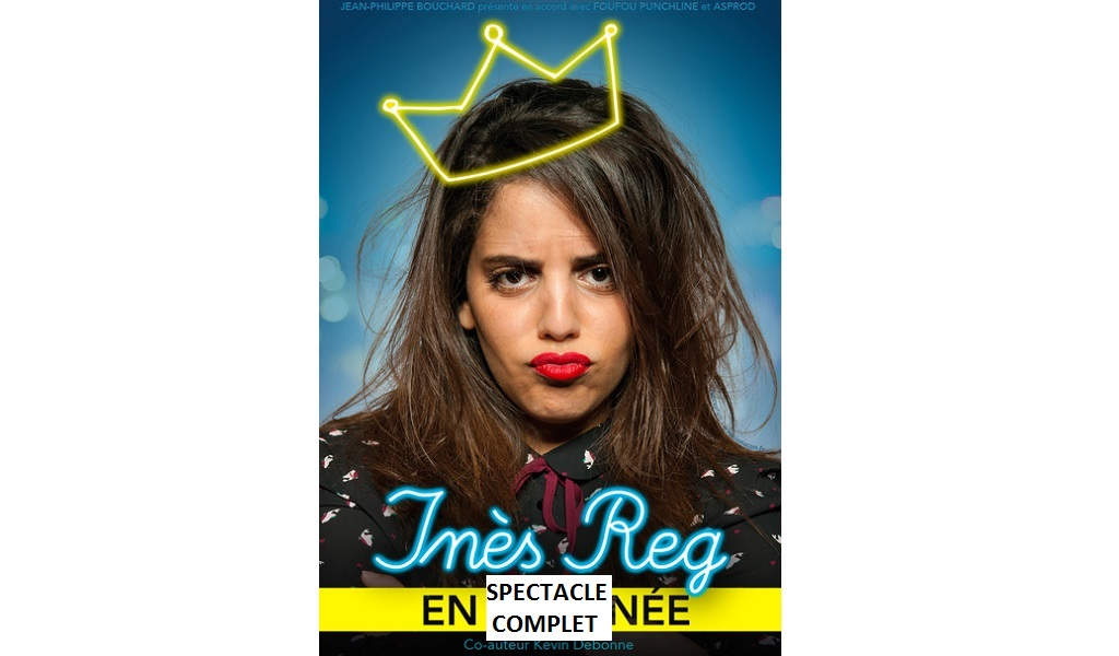 INES REG – HORS NORMES – SPECTACLE COMPLET