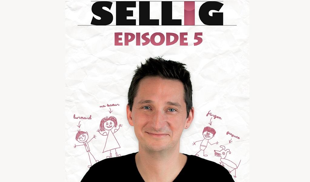 SELLIG – EPISODE 5