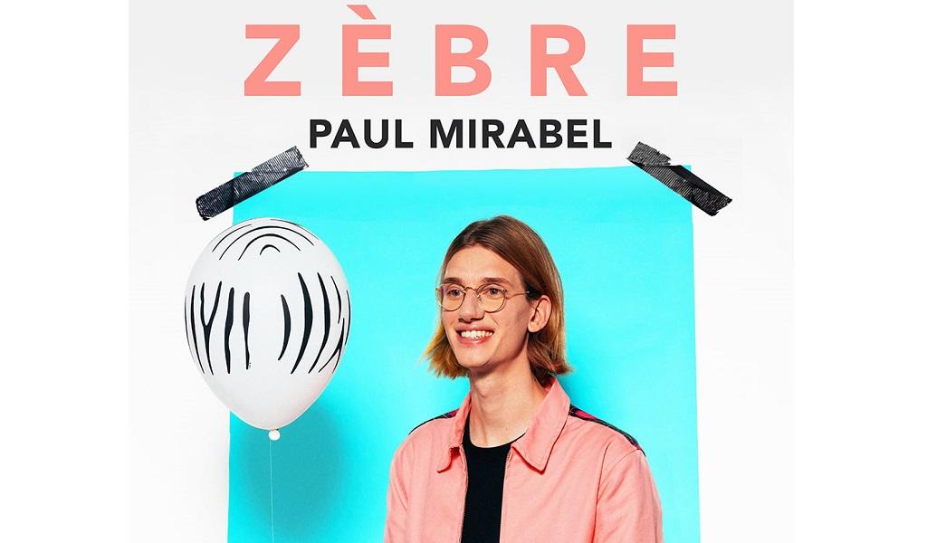 PAUL MIRABEL – « ZEBRE»